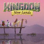 Kingdom New Lands & Kingdom Two Crowns