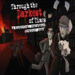 Through the Darkest Times