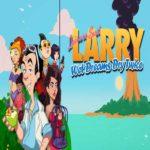 Leisure Larry: Wet Dreams Dry Twice