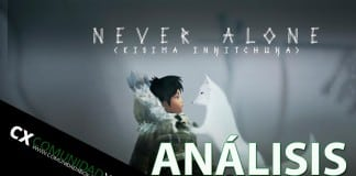Never Alone Video Análisis