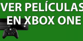 Ver películas en Xbox One