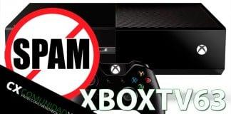 Spam en Xbox One - XBOXTV63