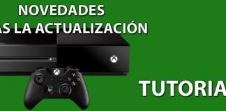 Tutorial Xbox One - Actualización de febrero